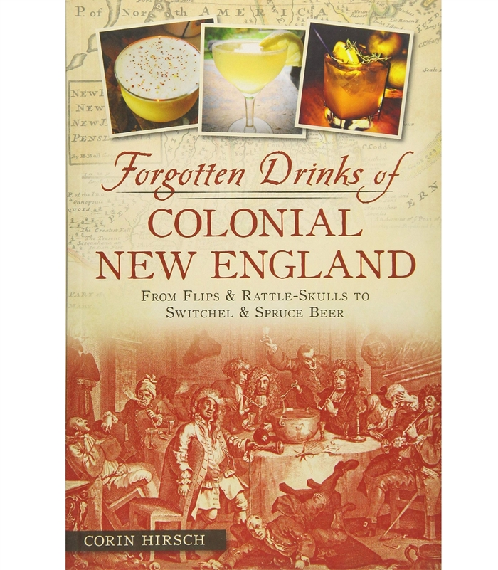 Forgotten Drinks of Colonial New England