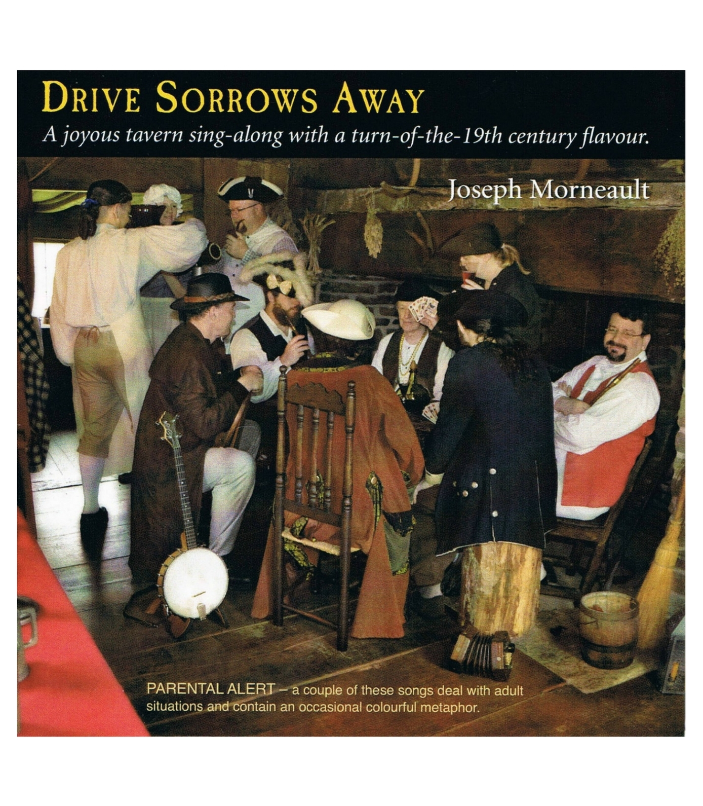 Drive Sorrows Away CD